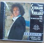 Robert Schumann - The Complete Piano Works Vol.6 - Franz Vorraber CD neu & OVP