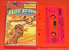 MC KASSETTE - Flug XS 2340 bitte melden... AUDITON