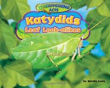 Katydids: Leaf Look-Alikes (Disappearing Acts)