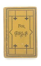 For Girls: A Special Physiology by E. R. Shepherd 1884 Hardback 6th edition