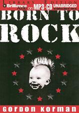 Born to Rock [MP3-CD] Unabridged, NEW. Gordon Korman, read by Billy Hammond