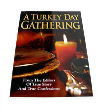 A Turkey Day Gathering—From The Editors of True Story and True Confessions