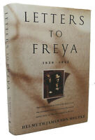 Helmuth Von Moltke LETTERS TO FREYA, 1939-1945  1st Edition Thus 1st Printing