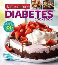 Taste of Home Diabetes Cookbook : Eat Right, Feel Great with 370 Family-Friendly