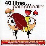 FRANKLIN Aretha, CROSS Christopher... - 40 titres... pour emballer - CD Album
