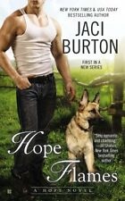 Hope Flames (A Hope Novel) by Jaci Burton