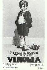 Advertising Postcard - If I Must Be Washed, Wash Me With Vinolia Soap  2263