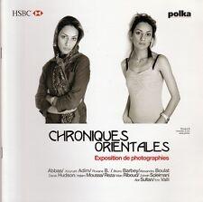 """Catalogue d'exposition    """"Chroniques orientales""""  2009"""