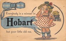 """""""Everybody is a Winner in"""" Hobart Oklahoma~But Me~First Prize Ribbon~1913 PC"""