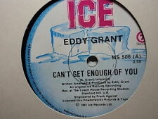 """Eddy Grant """"Can't Get Enough Of You"""" Great Oz 7"""""""