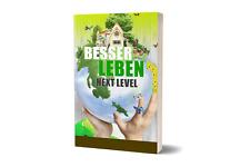 Besser Leben - Next Level