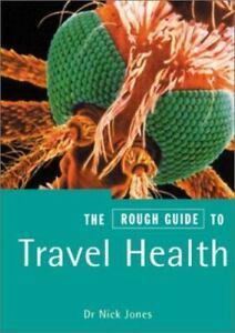 Travel Health Paperback Nick Jones