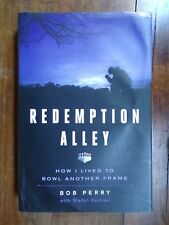Bob Perry ~ Redemption Alley ~ Signed ~ 1st/1st ~ HC/DJ ~ 2015