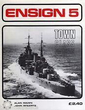 Ensign 5 Town class Cruiseres (Bivouac 1975 1st) Alan Raven & John Roberts