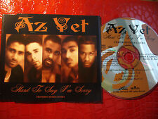 AZ YET 4 TRACK CD HARD TO SAY I'M SORRY FEATURING PETER CETERA