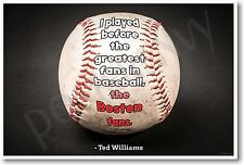 the Greatest Fans in Baseball - Ted Williams Boston Red Sox - NEW POSTER (fp433)
