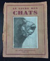 """Ancien livre 1934 """" Le livre des chats """" Paul Henchoz"""