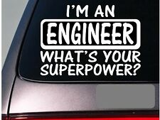 I'm an engineer sticker decal *E156* construction site hard hat