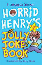 Horrid Henry's Jolly Joke Book by Francesca Simon (Paperback) New Book