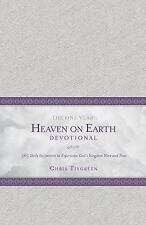 The One Year Heaven on Earth Devotional : 365 Daily Invitations to Experience...