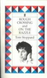 Rough Crossing and On the Razzle: Two Plays by Stoppard, Tom