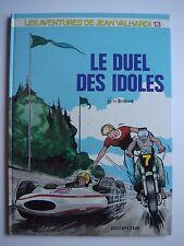 JIJE - JEAN VALHARDI - n°13 -LE DUEL DES IDOLES - 1986 -EDITION D'ORIGINE-DUPUIS