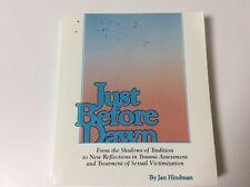 Just Before Dawn by Jan Hindman (1989, Paperback, Reprint)