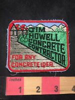 Vtg (circa 1970s) JIM HOWELL CONCRETE CONTRACTOR Advertising Patch O80N