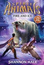Spirit Animals: Book 4: Fire and Ice