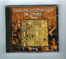CD (NEW) FESTIVAL INTERCELTIQUE DE LORIENT 25 ANS (VARIOUS)