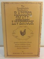 Belanger, Jerome - The Homesteader's Handbook to Raising Small Livestock - 1974