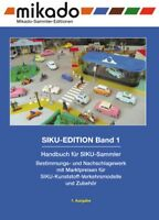 "Handbuch der SIKU-Plastik-Sammler ""SIKU-Edition Band 1"""