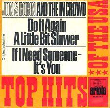 """7"""" Jon & Robin &The In Crowd – Do It Again A Little Bit Slower \ Germany 1967"""