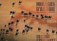 Mirages D'arabie - Voyage Dans Le Désert Du Rub'al-Khali ..Superbes PHOTOS relié