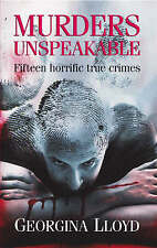 Murders Unspeakable by Lloyd, Georgina (Paperback book, 2008)