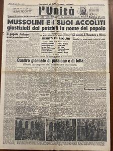 L'UNITA' quotidiano partito comunista 29 APRILE 1945 MUSSOLINI GIUSTIZIATO