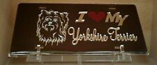 I Love My Yorkshire Terrier (black) acrylic mirror laser cut license plate dog
