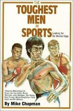 Toughest Men in Sports: Looking for the Mental Edge, Mike Chapman, Acceptable Bo