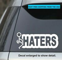 Fuck-Haters Funny Diecut Decal Sticker Car Truck Window JDM F*ck Haters Vinyl