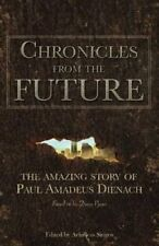 CHRONICLES DE THE FUTURE The Amazing Story of Paul Amadeus DI 9786188221819