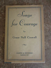 Songs for Courage poetry by Grace Noll Crowell 1938 signed with DJ