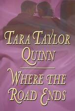 NEW Where The Road Ends by Tara Taylor Quinn