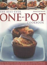 The Best-Ever One Pot Cookbook: Over 180 simply delicious one-pot, stove-top and