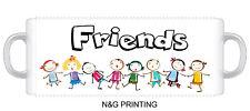 085 - FRIENDS - Funny Novelty gift 11oz Mug