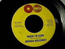 BRENDA HOLLOWAY When I'm Gone MOTOWN NORTHERN SOUL 45 TAMLA DM WXL Mix HEAR