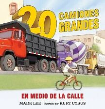Veinte camiones grandes en medio de la calle (Spanish Edition)-ExLibrary