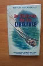 """LES NOUVEAUX ROMANS POLICIERS n ° 4 : LE PATRON DE LA """"LIBELLULE"""""""