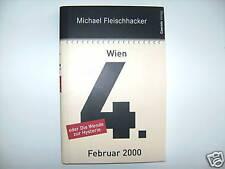 MICHAEL FLEISCHHACKER WIEN 4 FEBRUAR 2000 ODER DIE WENDE ZUR HYSTERIE BUCH