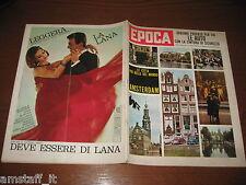 RIVISTA EPOCA 1962/595=BRUNO WALTER=HELENIO HERRERA=MODA CREAZIONI CLEOPATRA=