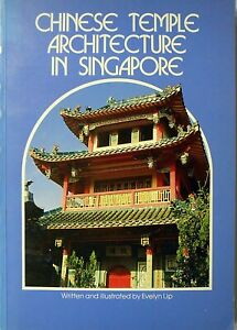 'Chinese Temple Architecture in Singapore' by Singapore University Press in 1983